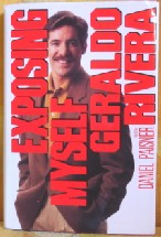 Geraldo Rivera--Exposing Myself, 1991